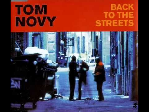 Tom novy back to the streets k c smooth full vocal remix
