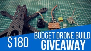 How to build the best budget FPV Drone under $200 // Drone Giveaway