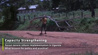 Forest tenure reform in Uganda Building capacity Part 5_5