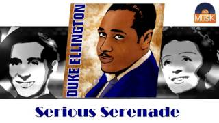 Duke Ellington - Serious Serenade (HD) Officiel Seniors Musik