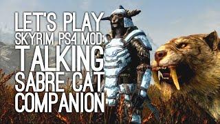 Skyrim PS4 Mod Talking Sabre Cat Companion: Let's Play Skyrim SE - HALBJORN TO BE WILD