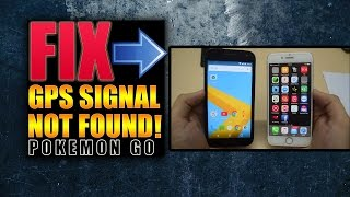 pokemon go gps signal not found fix failed to detect location fix android ios iphone