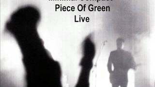 Minimal Compact - Piece Of Green (Live)