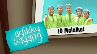 Adikku Sayang - 10 Malaikat | Kids Videos | Kids Channel