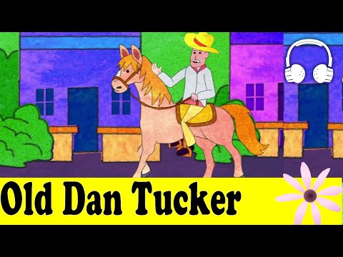 Old Dan Tucker | Muffin Songs