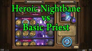Hearthstone: Heroic Nightbane with a Basic Priest