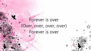 The Saturdays - Forever Is Over Lyrics