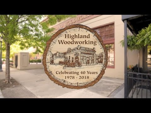 The Highland Woodworker Summer 2018 Highland Woodworking S 40th Anniversary Special Youtube