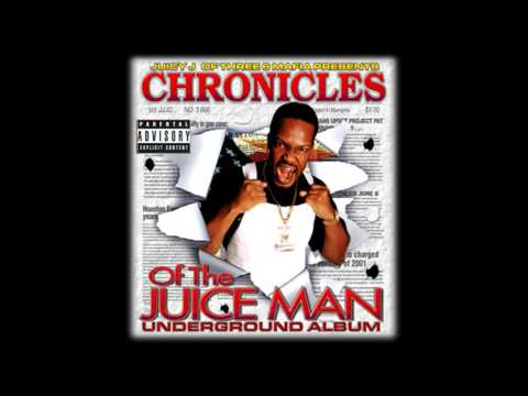 Juicy J - The Chronicles of the Juiceman Full Album