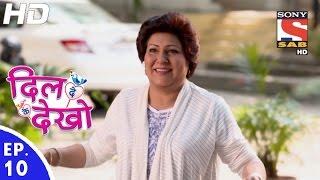 Dil Deke Dekho - दिल देके देखो - Episode 10 - 1st November, 2016