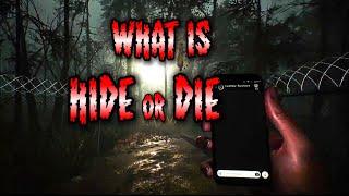 What Is Hide Or Die? (2018 Horror Game)