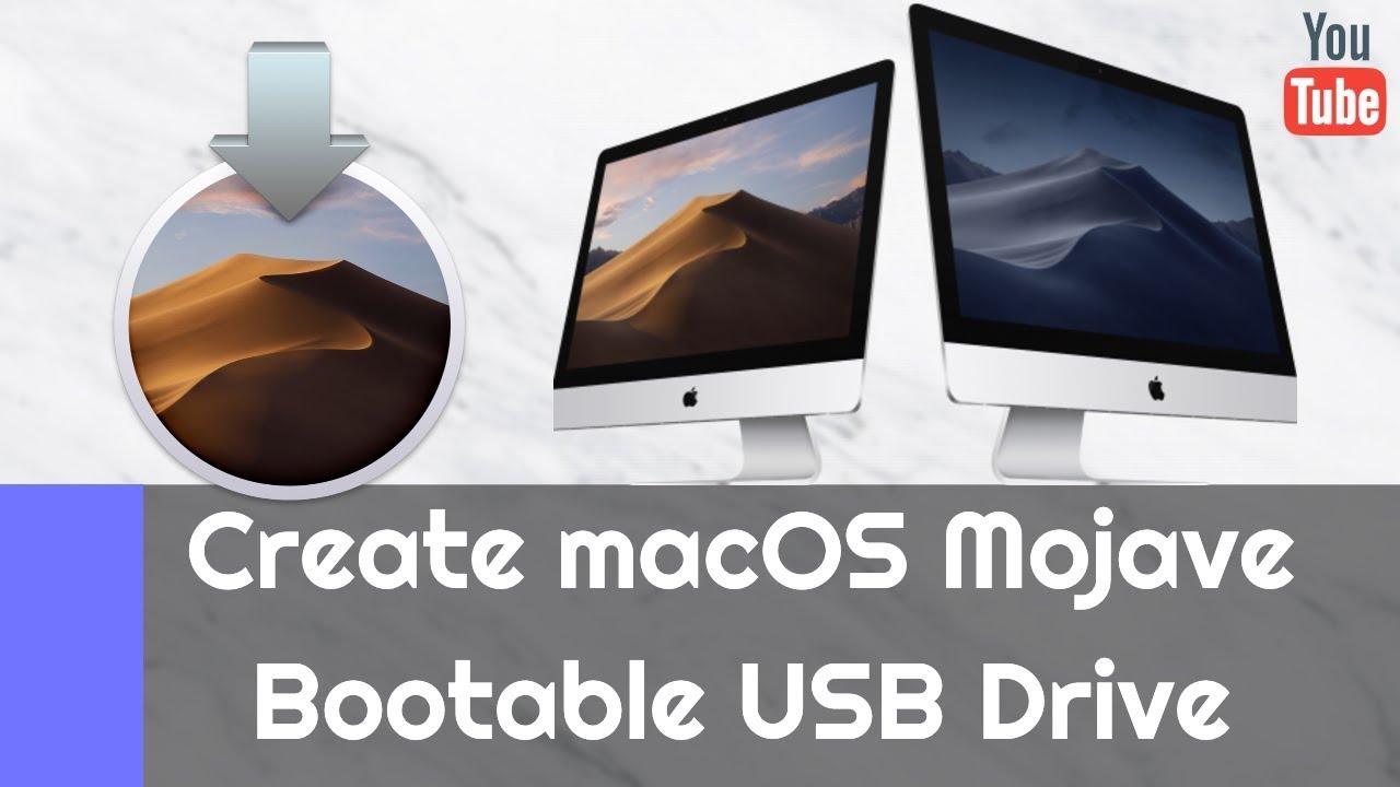 How to Create mac OS Mojave Bootable USB Drive? (Tutorial)