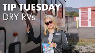 Tip Tuesday- Dry RVs