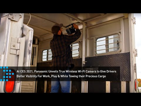 Panasonic Unveils True Wireless Wi-Fi Camera to Give Drivers Better Visibility For Work, Play & While Towing their Precious Cargo