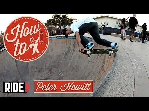 How-To Skateboarding: Backside Tailslide with Peter Hewitt