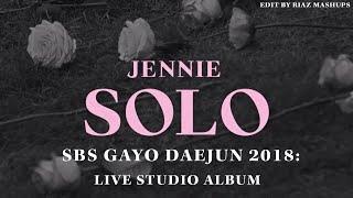 BLACKPINK (JENNIE) - SOLO (SBS Gayo Daejun 2018 Remix) [Live Studio Version] + DL