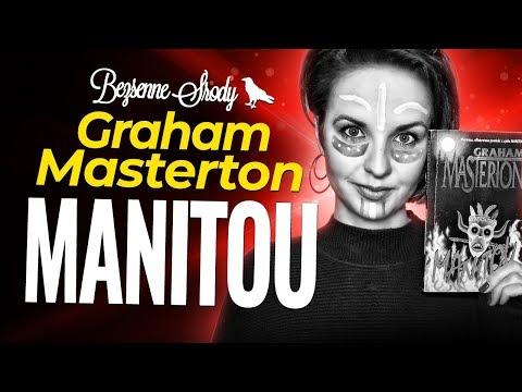 """Manitou"" Graham Masterton | druga szansa dla Mastiego!"