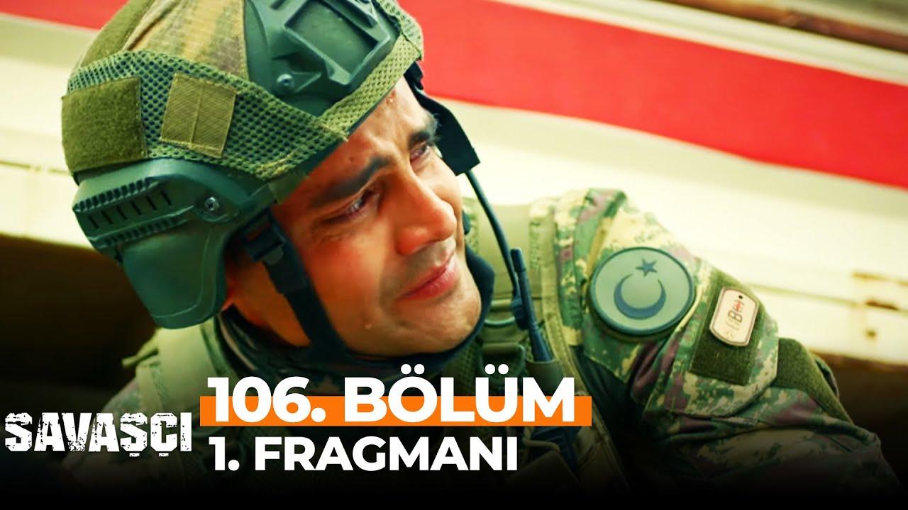 Savaşçı 106. Bölüm 1. Fragmanı | TÜRKLÜK EBEDİDİR!