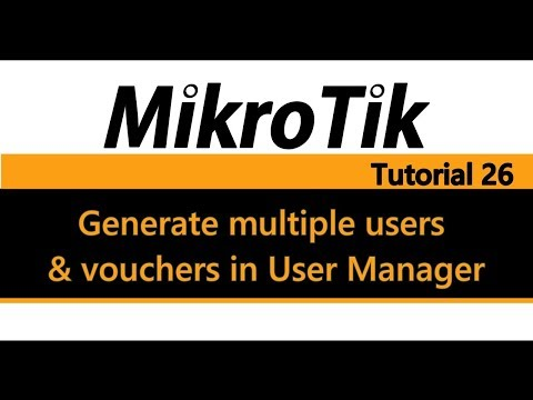 MikroTik Tutorial 26 - Generate multiple users and vouchers in User Manager (Hotspot)