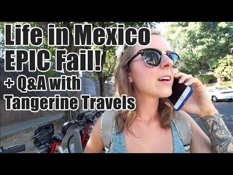 #111. Life in Mexico Embarrassing Struggles! (+Q&A with TangerineTravels)