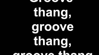 Zhane - Groove Thang (Lyrics)