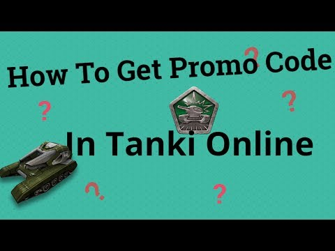 Tanki Online~How To Get Promo Code?