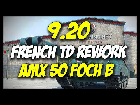 ► 9.20 - FRENCH TD REWORK - AMX 50 Foch B - World of Tanks Patch 9.20 Update