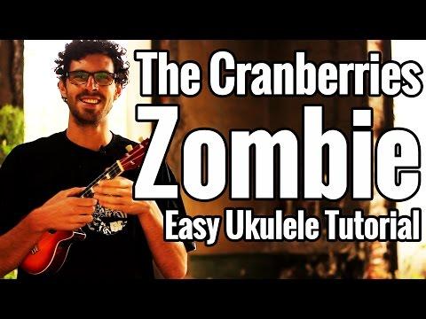 Zombie Ukulele Tutorial The Cranberries Easy Uke Lesson With Play Along