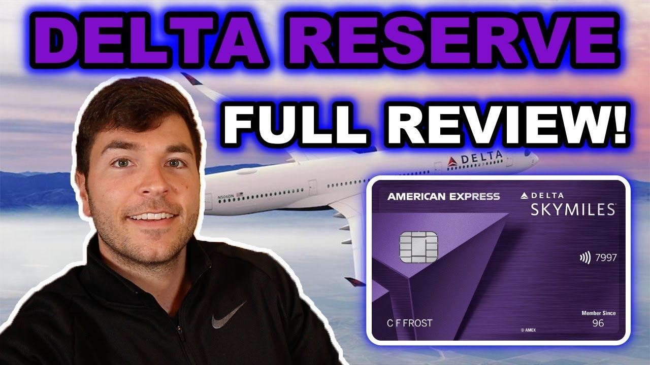 Download AMEX Delta SkyMiles RESERVE: Full Overview 2021 ($550 Annual Fee)