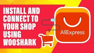 How to install and configure Wooshark dropshipping extension