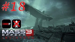Mass Effect 3: Leviathan #18 - Намакли: Левиафан(, 2014-11-17T15:24:12.000Z)