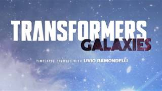 Transformers: Galaxies Timelapse with Artist Livio Ramondelli