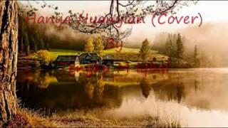 Hanya Nyanyian (Cover) By Tengku M Iqbal