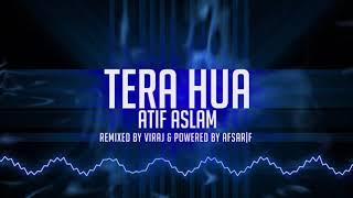 Tera Hua   Atif Aslam   Remix