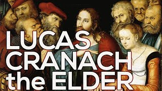Lucas Cranach the Elder: A collection of 394 paintings (HD)