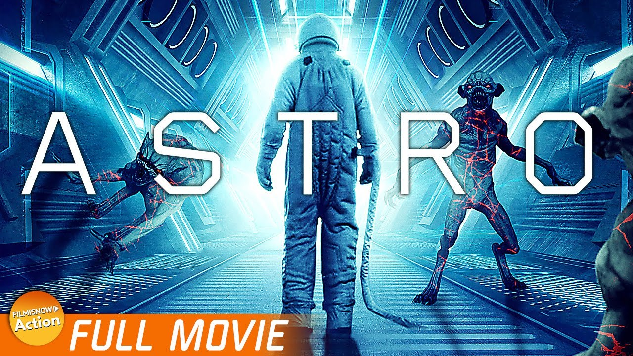Download ASTRO | FREE FULL SCI-FI ACTION MOVIE