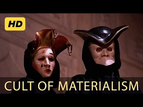Documentary on the Cult of Materialism [Full HD]