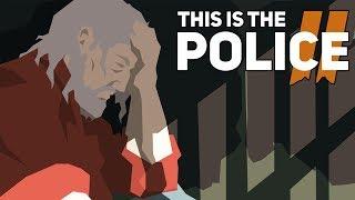 [СТРИМ] ЧТО ВООБЩЕ ПРОИСХОДИТ? THIS IS THE POLICE 2 - Прохождение 6