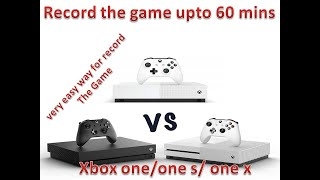 Xbox one record video game/gameplay upto 60 minutes/1hour by life fun with mwak231