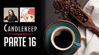Coffee Break (1/1)   Candlekeep Parte 16   w/ @GeraruTaru y @Eledelara