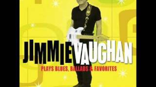 Jimmie Vaughan-The Pleasure
