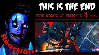 five nights at freddy s 4 song this is the end reaction   we ll end you