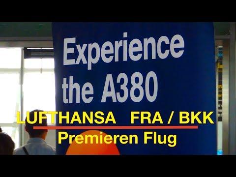LUFTHANSA FIRST CLASS | PREMIERE - Erster Flug | Airbus 380 | Flight Report | Frankfurt - Bangkok