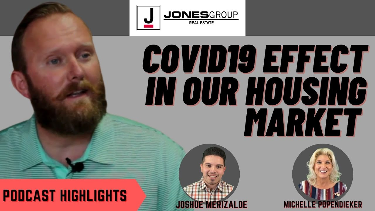 HOW'S THE HOUSING MARKET NOW AND BEFORE COVID19   JARED JONES   JONES GROUP REAL ESTATE