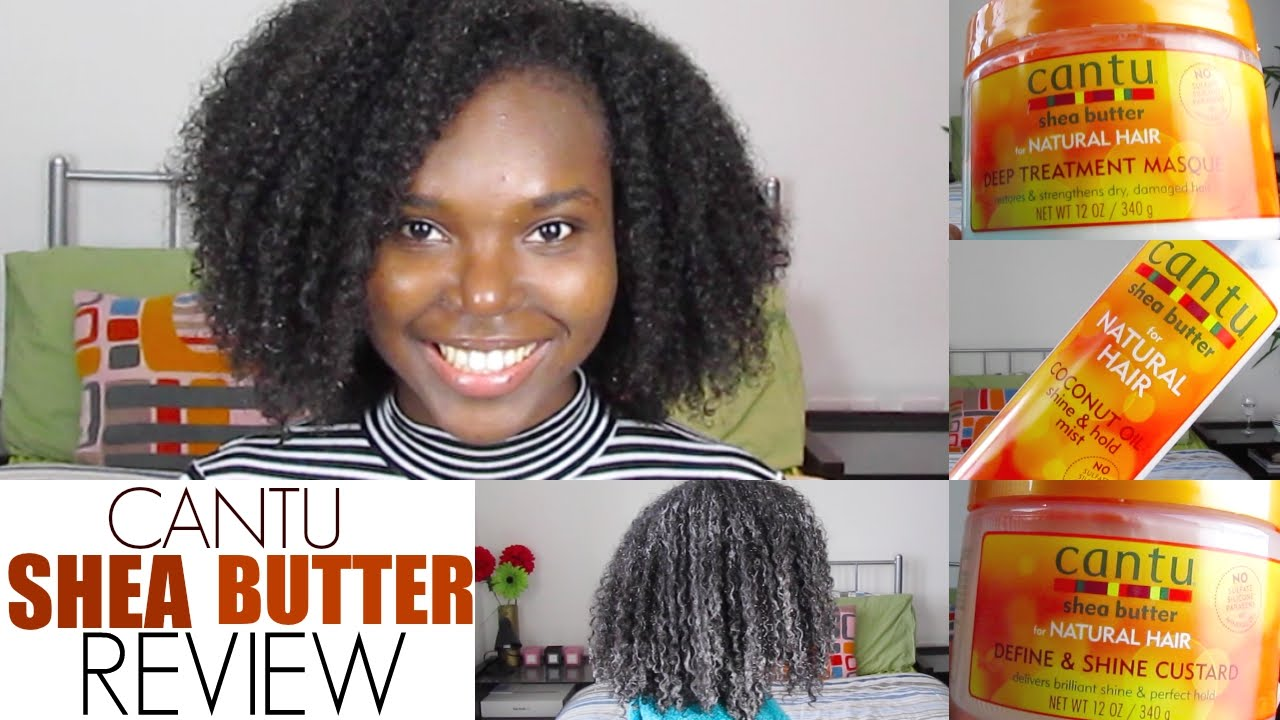 Cantu Shea Butter Products Review And Demo Natural Hair
