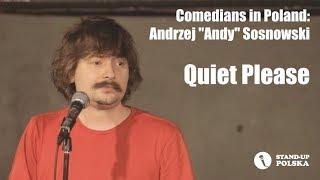 "Comedians in Poland: Andrzej Andy Sosnowski ""Quiet Please"""