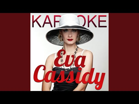 People Get Ready (In The Style Of Eva Cassidy) (Karaoke Version)