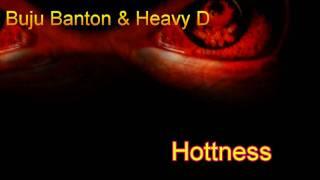 Buju Banton & Heavy D  Hottness