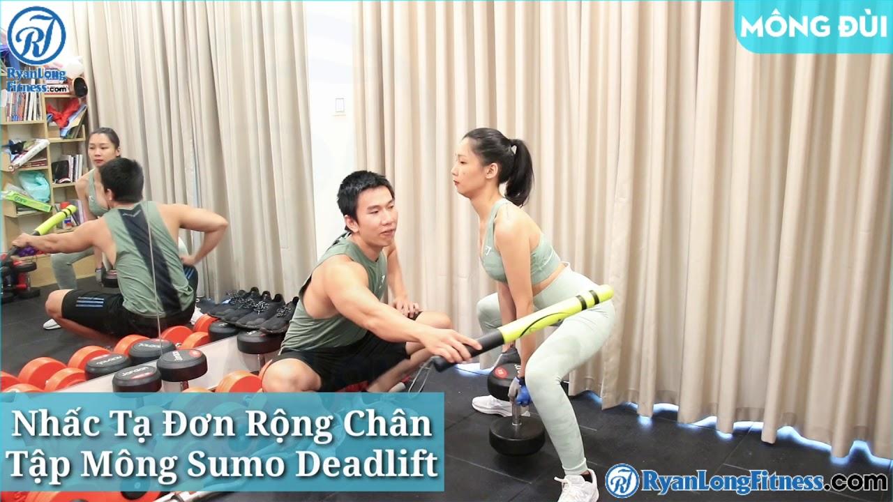 Nhấc Tạ Đơn Rộng Chân Tập Mông Sumo Deadlift   Nữ   Junie HLV Ryan Long Fitness