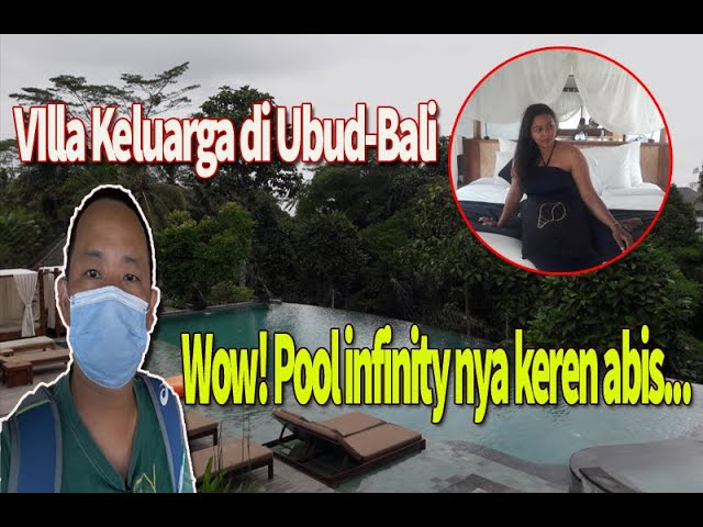 Villa Keluarga di Bali, Ada kolam Infinity kerennya - The Sankara Suites & Villas Ubud